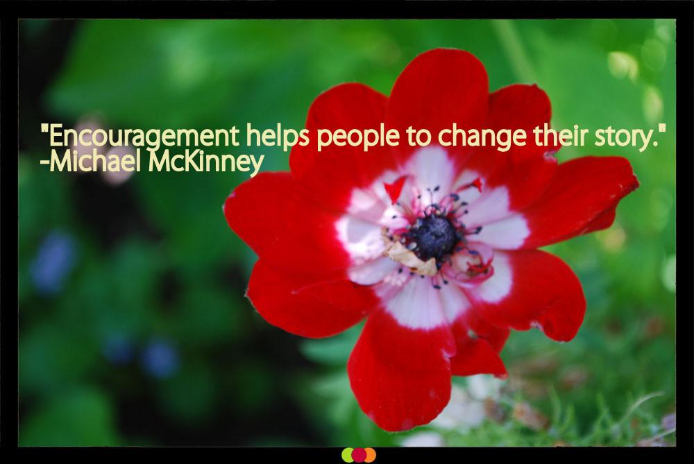 MichaelMcKinney_Encouragement_Dosh Management_Sarasota-Bradenton-Tampa-Lakewood Ranch_Florida_Business Leadership Development Executive Coaching